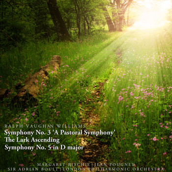 London Philharmonic Orchestra - Ralph Vaughan Williams: Symphony No. 3 'A Pastoral Symphony', The Lark Ascending, Symphony No. 5 in D Major