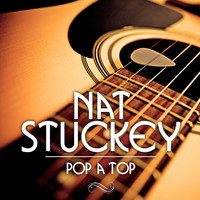 Nat Stuckey - Pop a Top