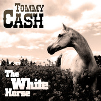 Tommy Cash - The White Horse