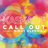 Kaskade - Call Out (feat. Mindy Gledhill)