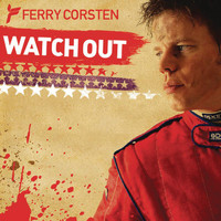 Ferry Corsten - Watch Out