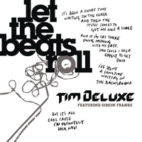 Tim Deluxe Feat. Simon Franks - Let The Beats Roll