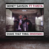 Sidney Samson feat. Twista - Shake That Thing (Riverside) (Radio Edit)