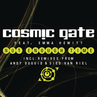 Cosmic Gate feat. Emma Hewitt - Not Enough Time