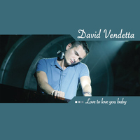 David Vendetta - Love To Love You Baby