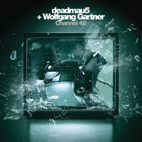 Deadmau5 & Wolfgang Gartner - Channel 42 (Remixes)