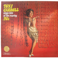 Toni Carroll - Toni Carroll Sings Hits of the Roaring 20's