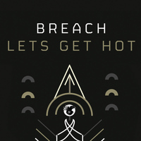 Breach - Let's Get Hot
