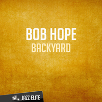 Bob Hope - Backyard