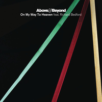 Above & Beyond feat. Richard Bedford - On My Way To Heaven (The Remixes)