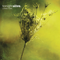 Tonight Alive - Lonely Girl