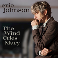 Eric Johnson - The Wind Cries Mary