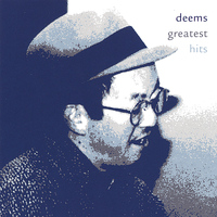 Deems - Deems Greatest Hits