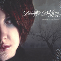 Daughter Darling - Sweet Shadows