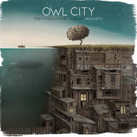 Owl City - The Midsummer Station (Acoustic EP)