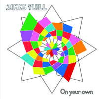 James Yuill - On Your Own
