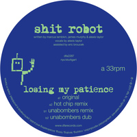 Shit Robot - Losing My Patience