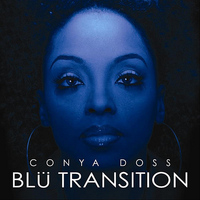 Conya Doss - Blu Transition