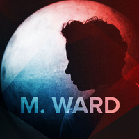 M.Ward - Primitive Girl