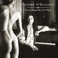 Gilbert O'Sullivan - Every Song Has Its Play (Original Score)