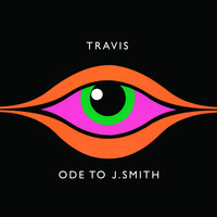 Travis - Ode To J Smith