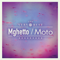 The Very Best - Moto/Mghetto
