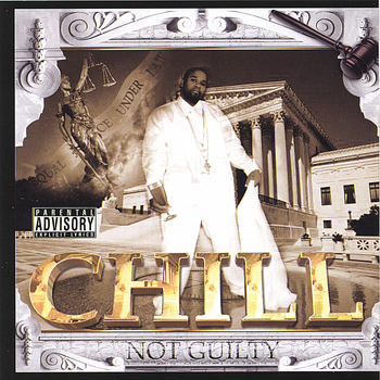 CHILL - Not Guilty