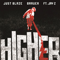 Just Blaze and Baauer / JAY Z - Higher (Explicit)