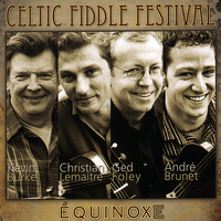 Celtic Fiddle Festival - Équinoxe