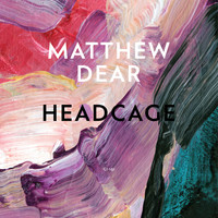 Matthew Dear - Headcage