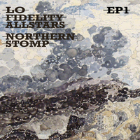 Lo Fidelity Allstars - Northern Stomp EP 1 (EP [Explicit])