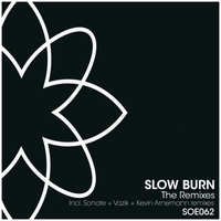 Rob Hes - Slow Burn - The Remixes