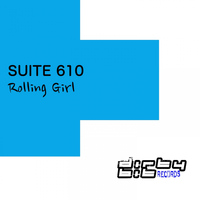Suite 610 - Rolling Girl (Club Mix)