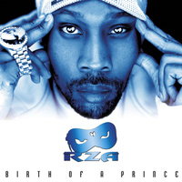 RZA - Birth of a Prince (Explicit)