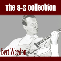 Bert Weedon - The A-Z Collection: Bert Weedon