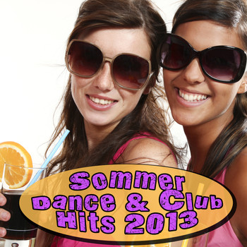 Various Artists - Sommer Dance & Club Hits 2013