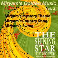 Miryam Granatmann - Miryam's Golden Music, Vol. 3