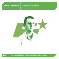 Stefan Gruenwald - Anytime Is Housetime