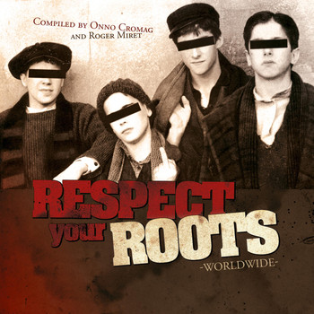Various Artists - Respect Your Roots Worldwide