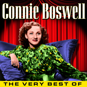 Connie Boswell - The Very Best Of