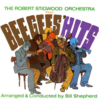 Bill Shepherd & The Robert Stigwood Orchestra - Plays Beegees' Hits