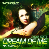 Matt Consola - Dream of Me (Radio Edits)