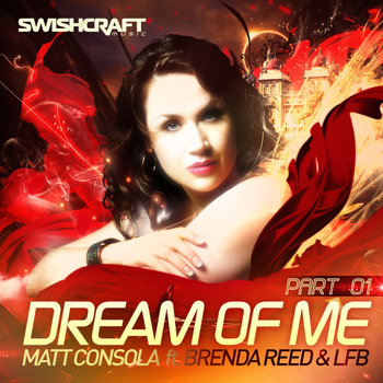 Matt Consola - Dream of Me (Part One)