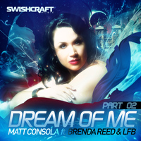 Matt Consola - Dream of Me (Part Two)