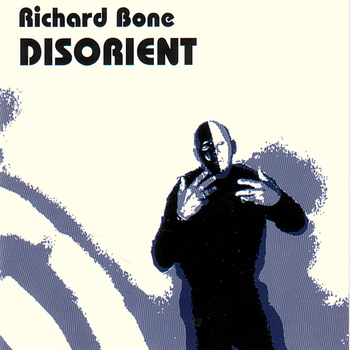 Richard BONE - Disorient