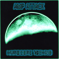 Amp Attack - Hardcore Techno