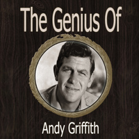 Andy Griffith - The Genius of Andy Griffith