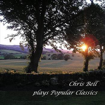 Chris Bell - Plays Popular Classics