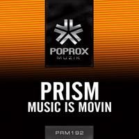 Prism - Music Is Movin