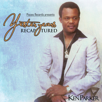 Ken Parker - Yesteryears Recaptured